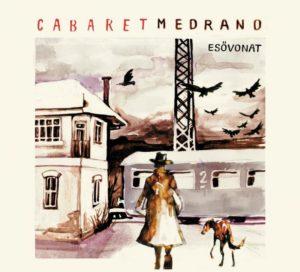 Cabaret Medrano: Esővonat